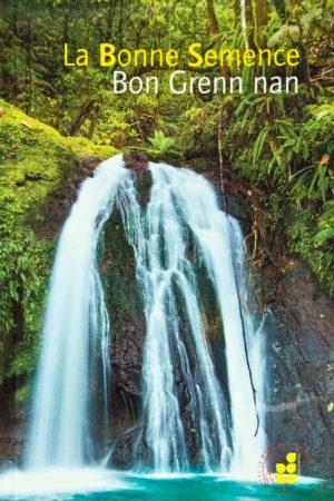 la bonne semence bon grenn nan haitian literature